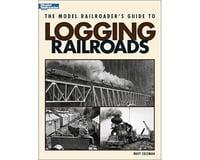 Model Railroaders Guide to Logging Railroads